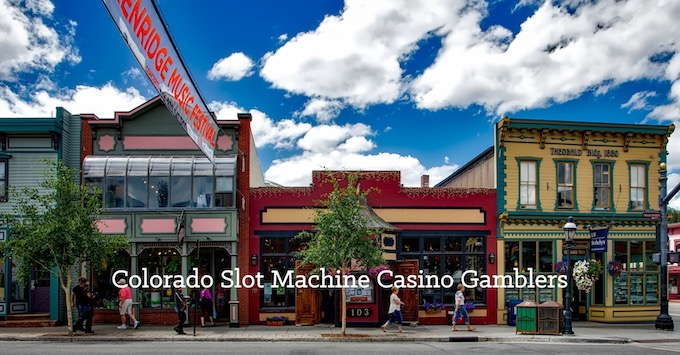 Join Our Colorado Slots Community [Colorado Slot Machine Casino Gambling in 2019]