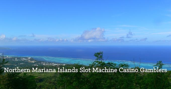 Northern Mariana Islands Slots Community on Facebook [Northern Mariana Islands Slot Machine Casino Gambling in 2020]