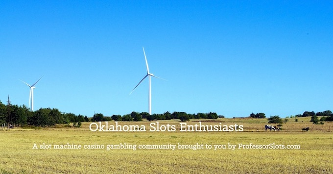 Oklahoma Slots Community on Facebook [Oklahoma Slot Machine Casino Gambling in 2020]