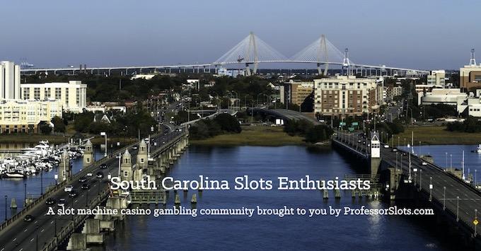 South Carolina Slots Community on Facebook [South Carolina Slot Machine Casino Gambling in 2020]