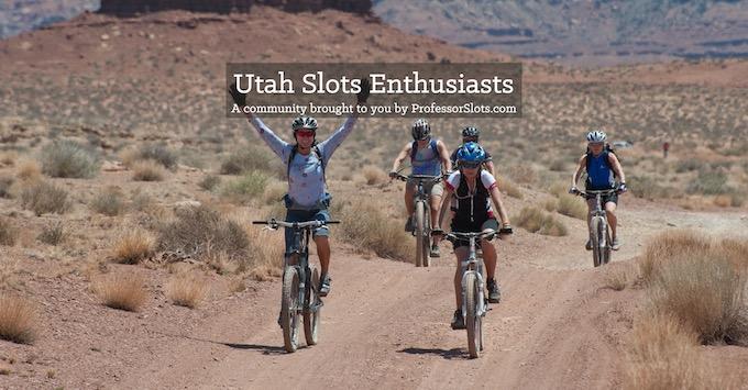 Utah Slots Community on Facebook [Utah Slot Machine Casino Gambling in 2020]
