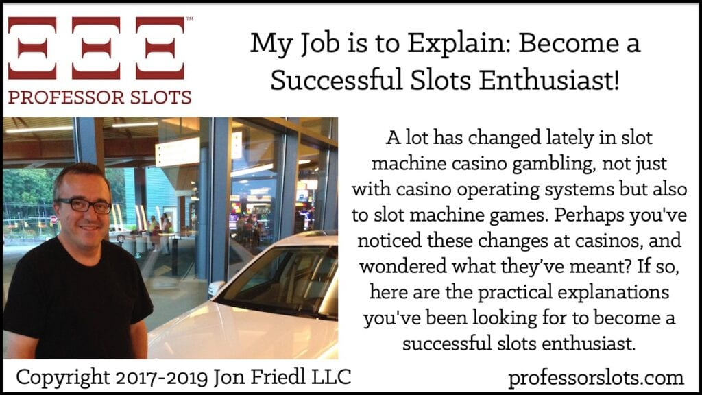 A lot has changed lately in slot machine casino gambling, not just with casino operating systems but also to slot machine games. Perhaps you've noticed these changes at casinos, and wondered what they've meant? If so, here are the practical explanations you've been looking for to become a successful slots enthusiast.