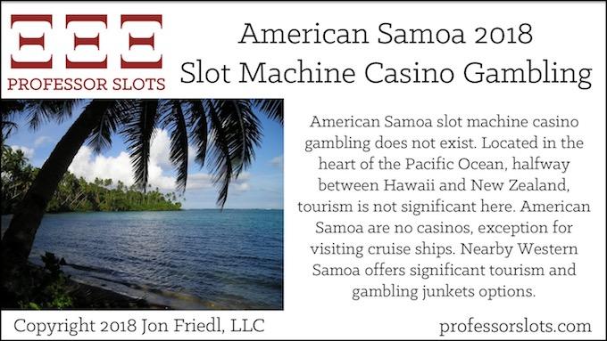 American Samoa Slot Machine Casino Gambling 2018