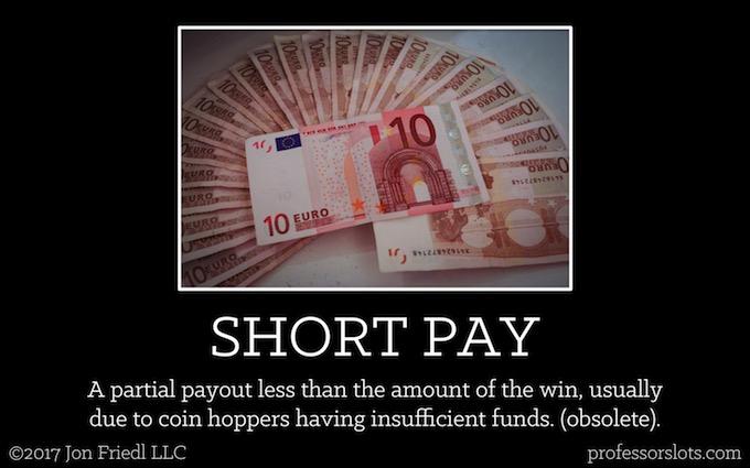 Short Pay (Casino Gambling Definitions).
