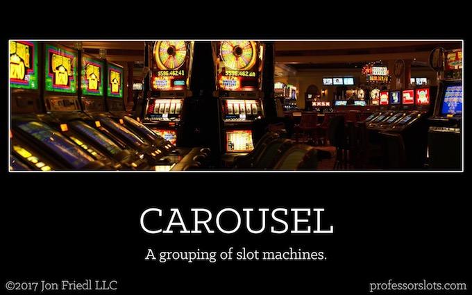 Carousel (Casino Gambling Definitions).