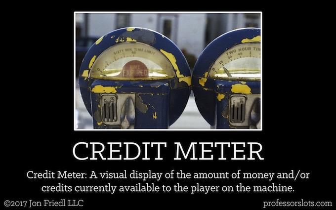 Credit Meter (Casino Gambling Definitions).