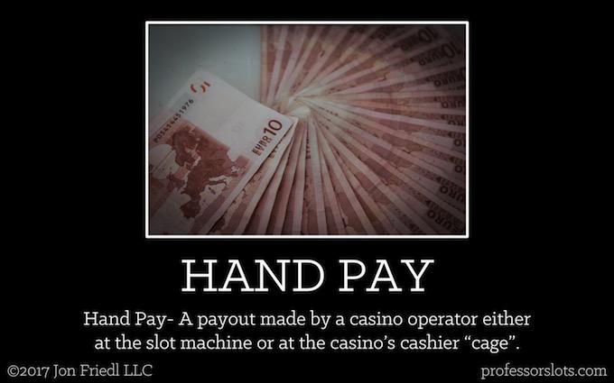 Hand Pay (Casino Gambling Definitions).