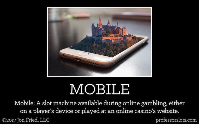 Mobile (Casino Gambling Definitions).