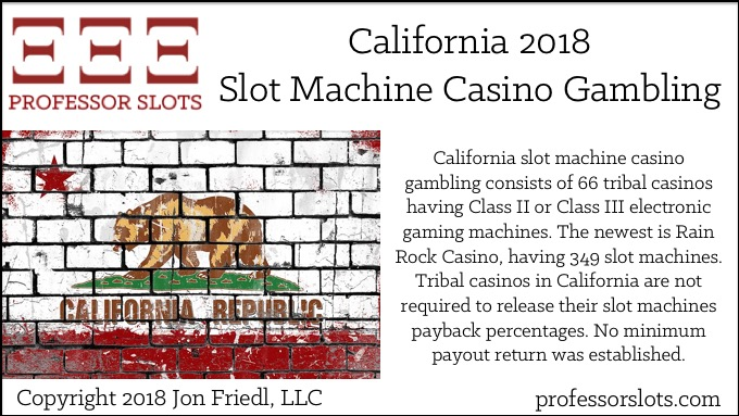 California Slot Machine Casino Gambling 2018