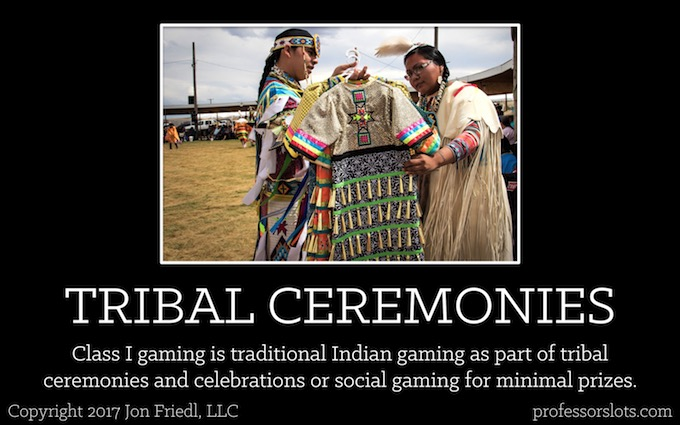 Class I - Tribal Ceremonies (Legal Gaming Classifications).