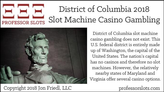 District of Columbia Slot Machine Casino Gambling 2018
