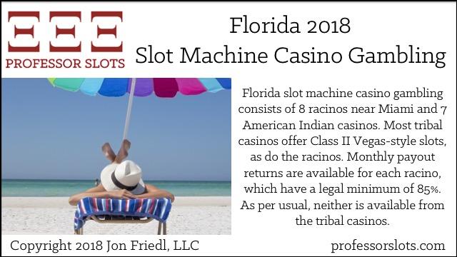 Florida Slot Machine Casino Gambling 2018