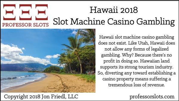 Hawaii Slot Machine Casino Gambling 2018