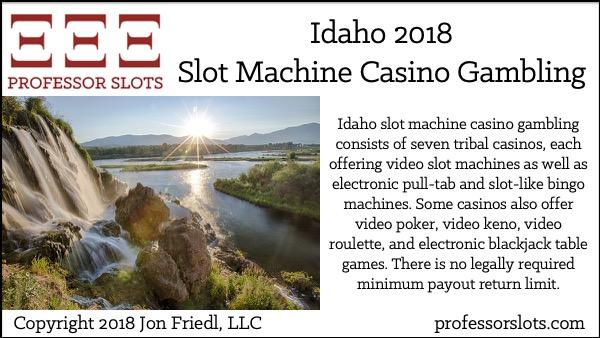 Idaho Slot Machine Casino Gambling 2018
