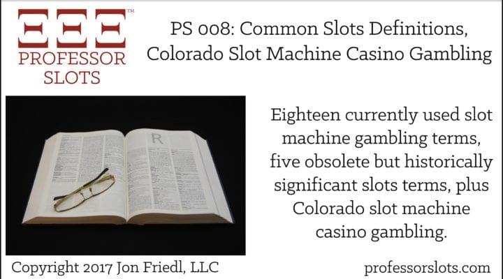 PS 8: Common Slots Definitions, Colorado