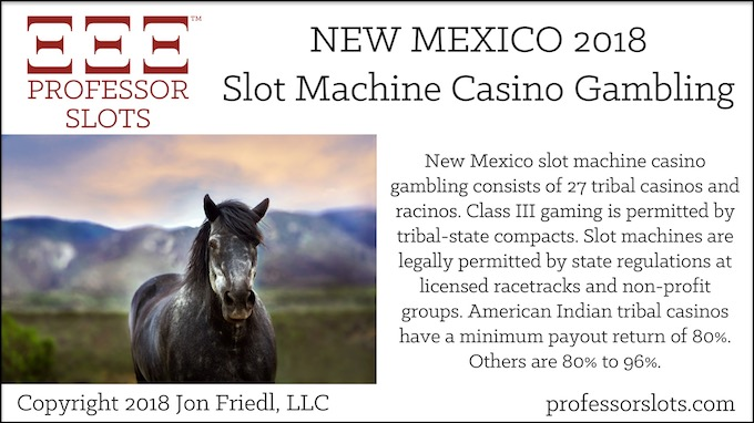 New Mexico Slot Machine Casino Gambling 2018.