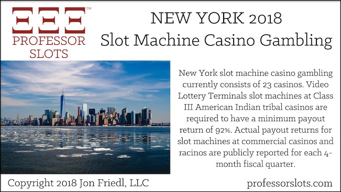 New York Slot Machine Casino Gambling 2018.