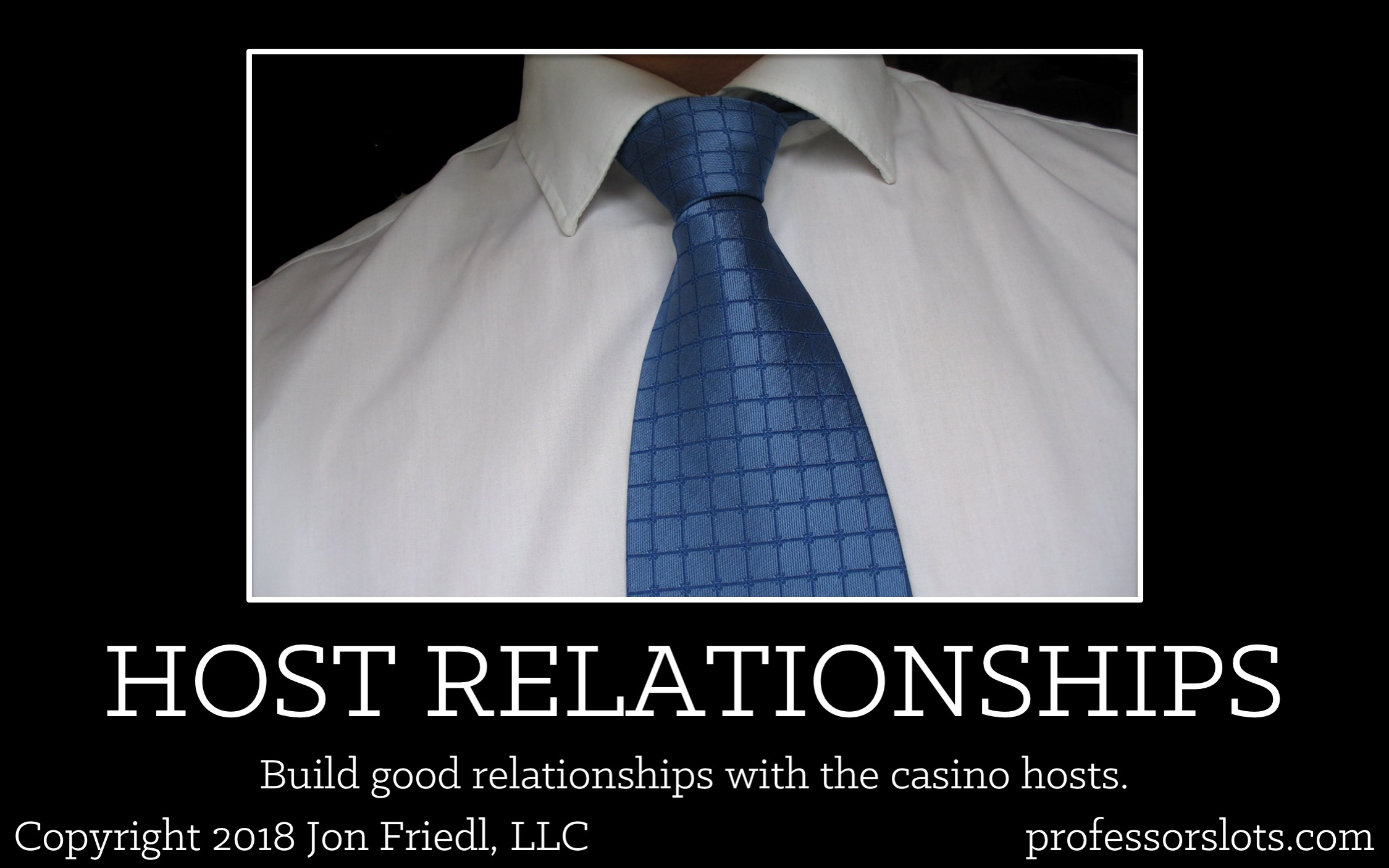 How I Won A Car: Build good relationships with the casino hosts.