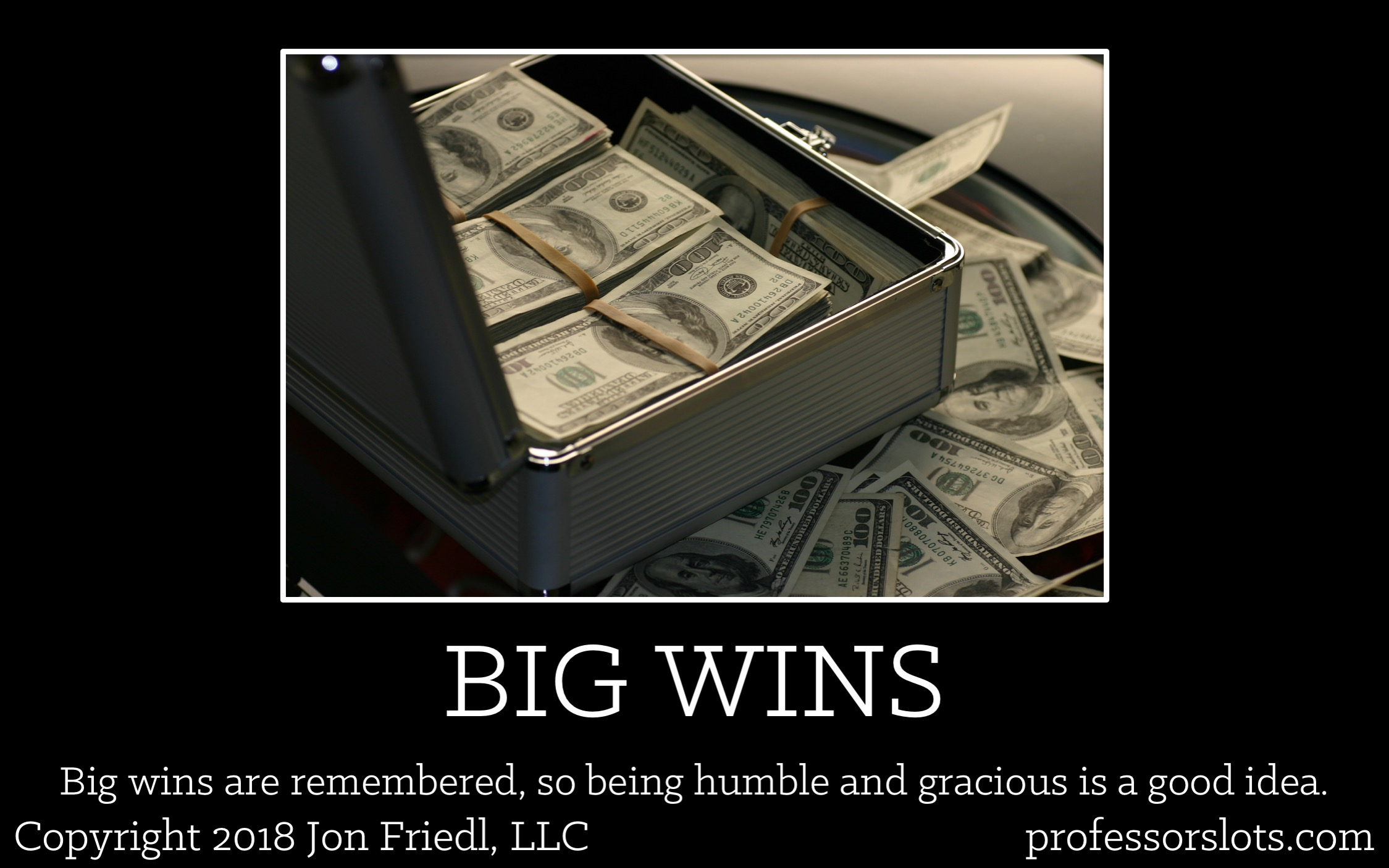 How I Won A Car: Big wins are remembered, so being humble and gracious is a good idea.