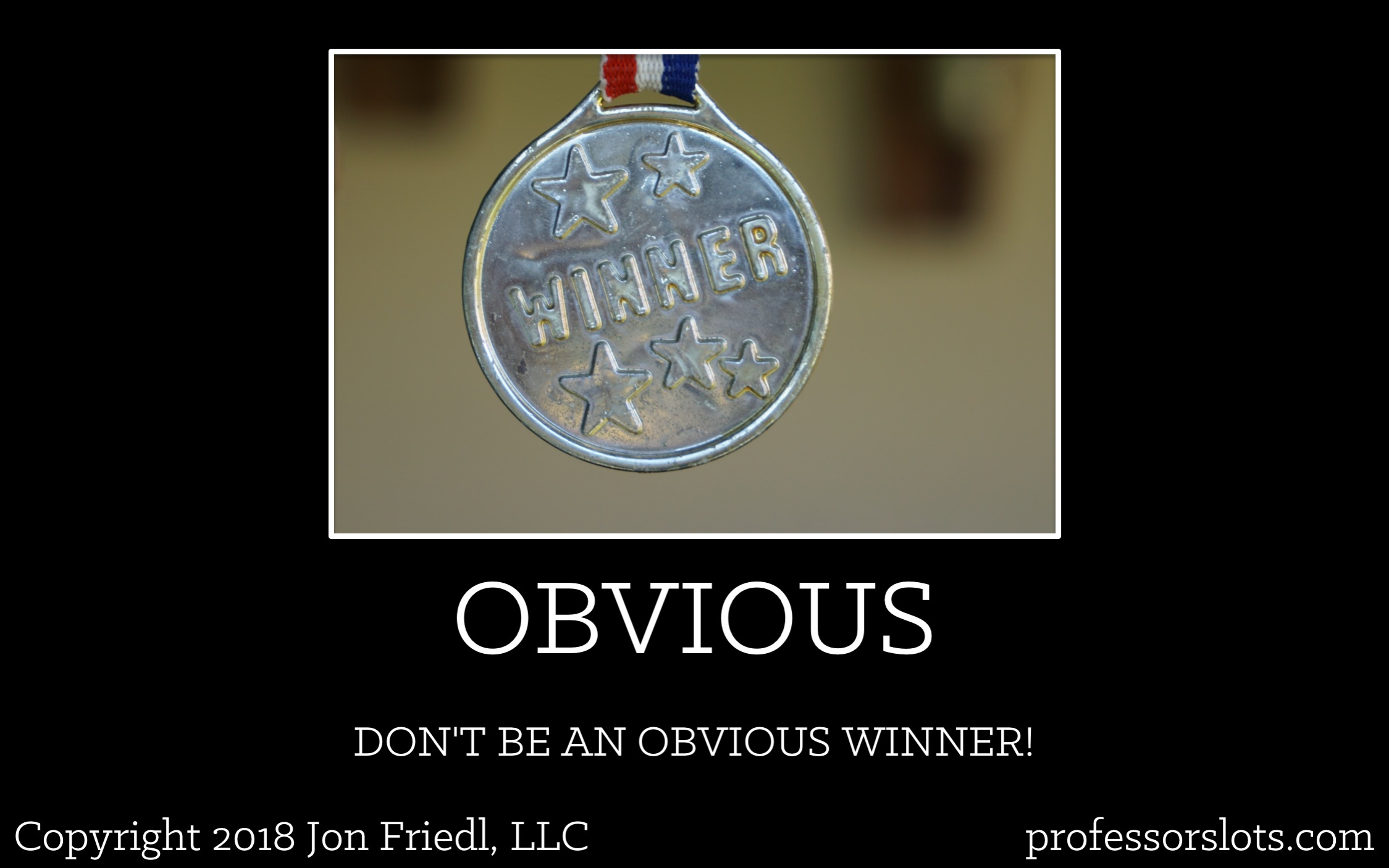 How I Won A Car: Don't be an obvious winner!