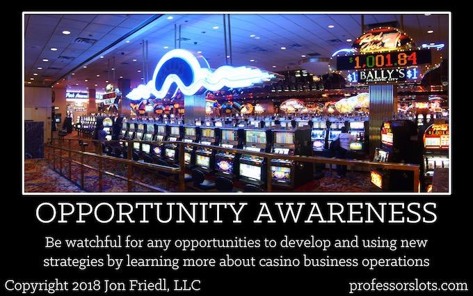 Be watchful for any opportunities to develop and using new strategies by learning more about casino business operations (Winning a Car Playing Slots).