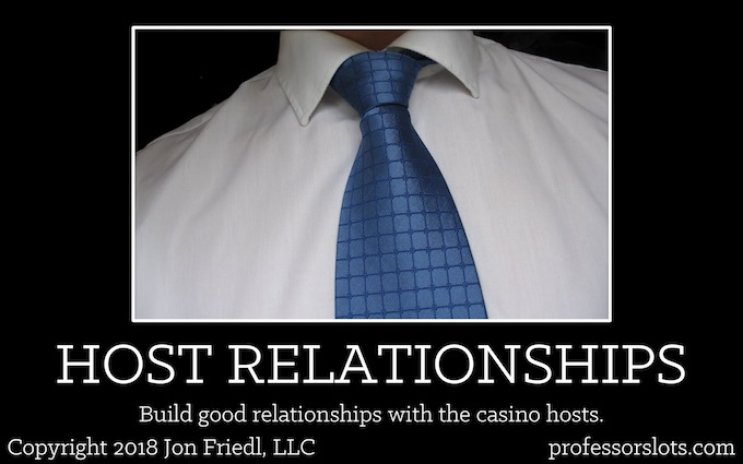 Build good relationships with the casino hosts (Winning a Car Playing Slots).