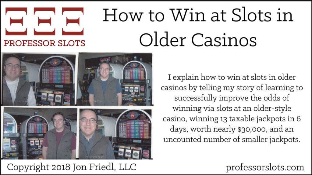 How to Win at Slots in Older Casinos