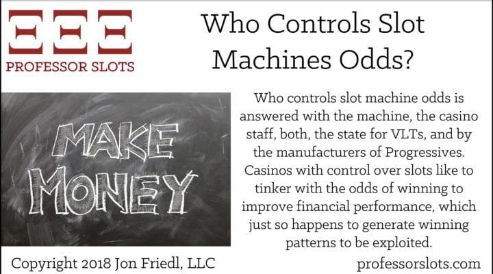 Who Controls Slot Machine Odds?