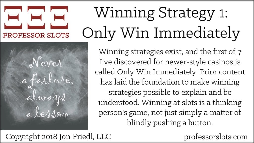 Winning Strategy 1: Only Win Immediately