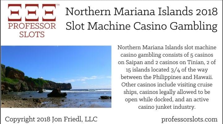 Northern Mariana Islands Slot Machine Casino Gambling 2018