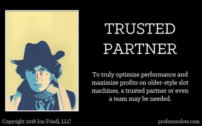 To truly optimize performance and maximize profits on older-style slot machines, a trusted partner or even a team may be needed (Winning at Older Casinos).