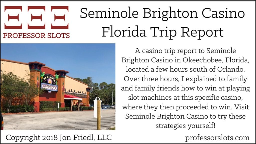 Seminole Brighton Casino Florida Trip Report