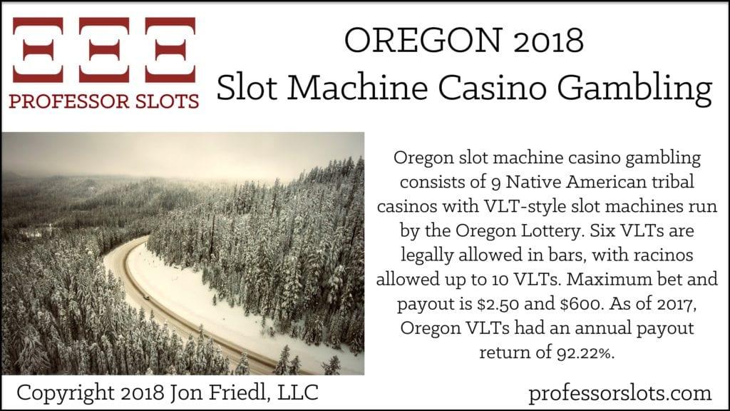 Oregon Slot Machine Casino Gambling 2018