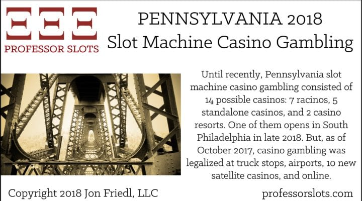 Pennsylvania Slot Machine Casino Gambling 2018