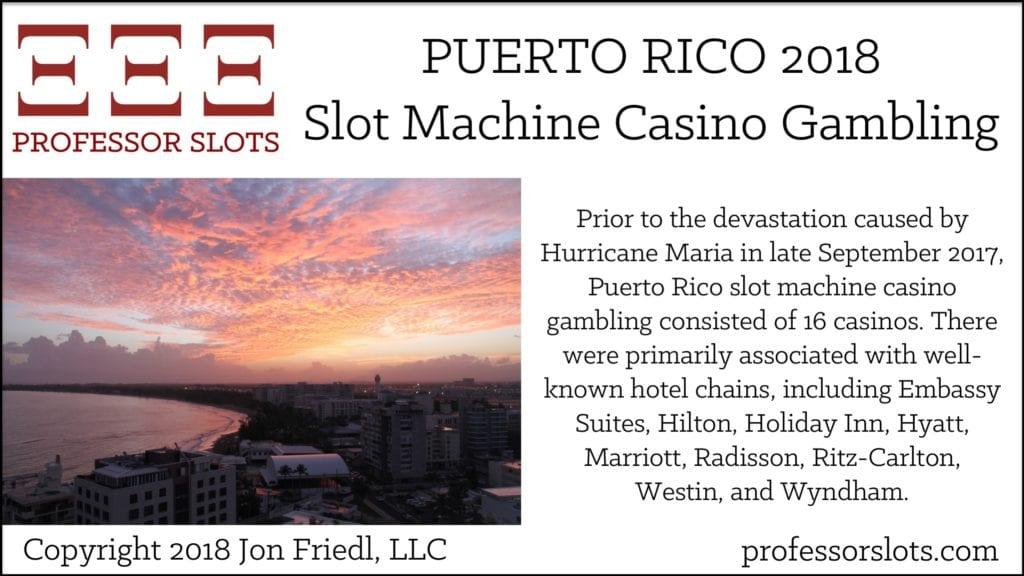 Puerto Rico Slot Machine Casino Gambling 2018