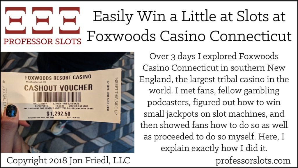 Easily Win a Little at Slots at Foxwoods Casino Connecticut
