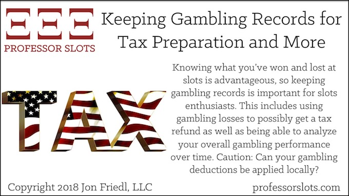 Keeping Gambling Records for Tax Preparation and More
