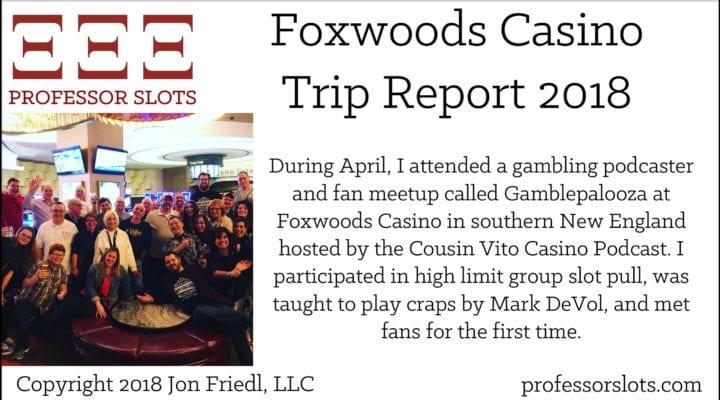 Foxwoods Casino Trip Report 2018