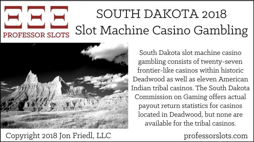South Dakota Slot Machine Casino Gambling 2018