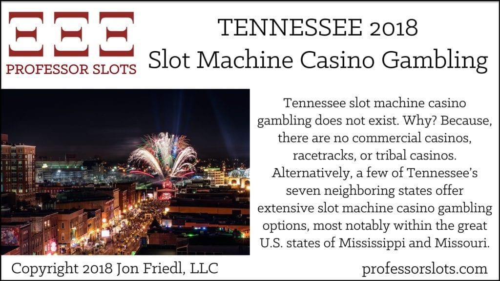 Tennessee Slot Machine Casino Gambling 2018