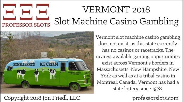 Vermont Slot Machine Casino Gambling 2018