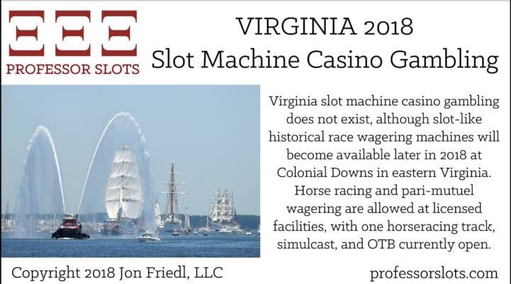Virginia Slot Machine Casino Gambling 2018