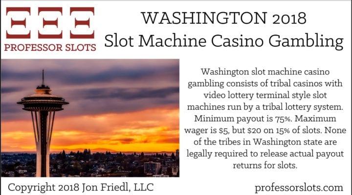 Washington Slot Machine Casino Gambling 2018