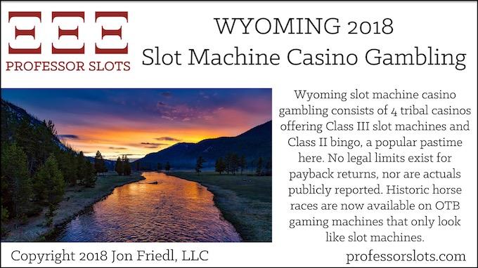 Wyoming Slot Machine Casino Gambling 2018