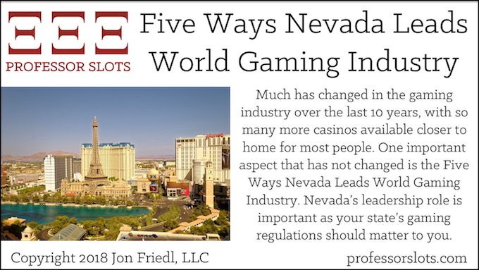 Five Ways Nevada Leads World Gaming Industry