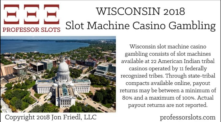 Wisconsin Slot Machine Casino Gambling 2018