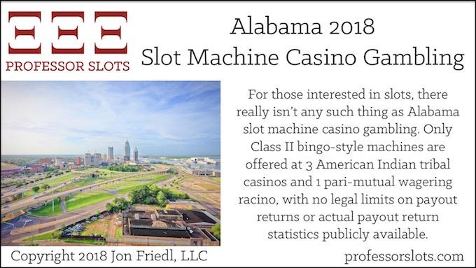 Alabama Slot Machine Casino Gambling 2018