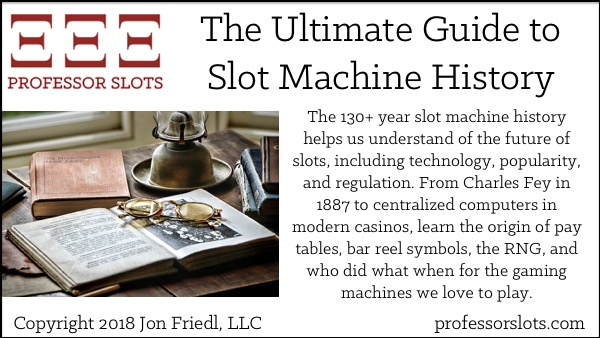 The Ultimate Guide to Slot Machine History