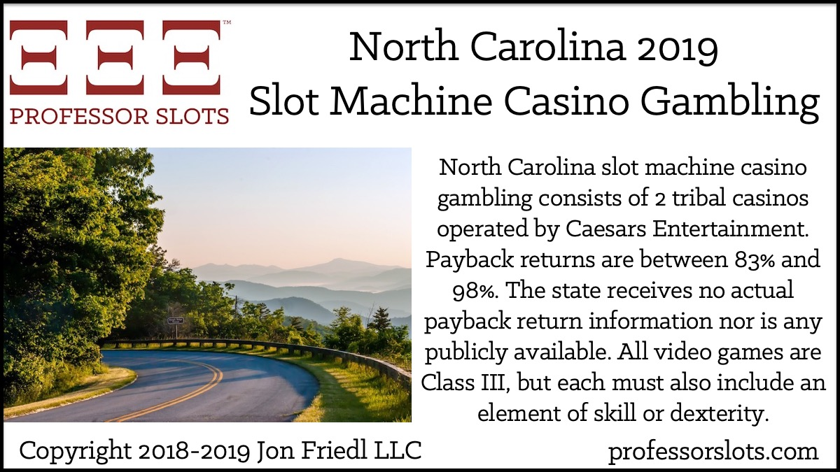 North Carolina Slot Machine Casino Gambling in 2019 | Professor Slots