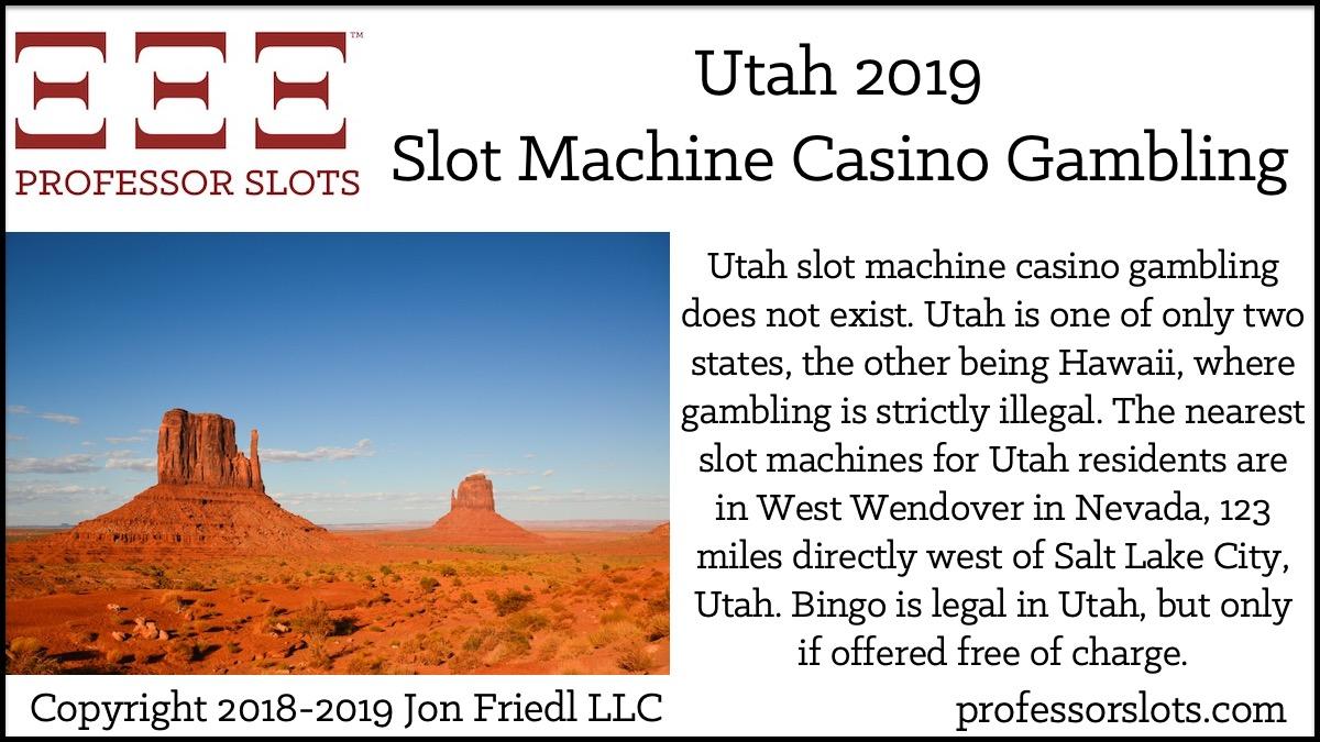 Utah Slot Machine Casino Gambling in 2019 | Professor Slots